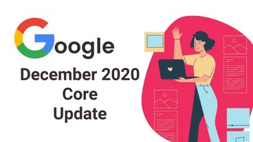 The 2020 Google Core Update: Why Do All SEOs Care?